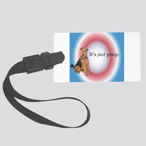 Airedale Terrier saying it's jus Large Luggage Tag
