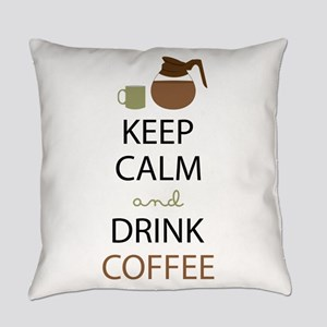 Drink Coffee Everyday Pillow