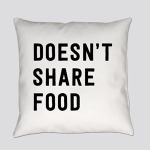 Doesn't share food Everyday Pillow