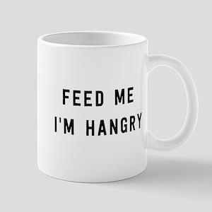 Feed me I'm hangry Mugs