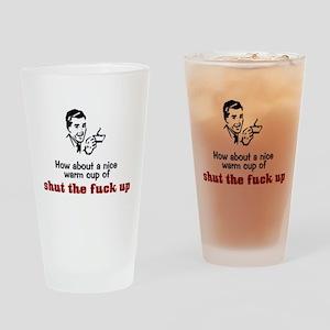 3-shutTheFuck Drinking Glass