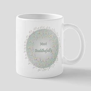 Most Buddhafully 3a Mugs