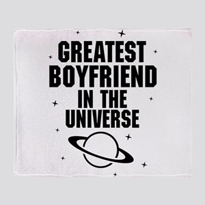 Greatest Boyfriend In The Universe Throw Blanket