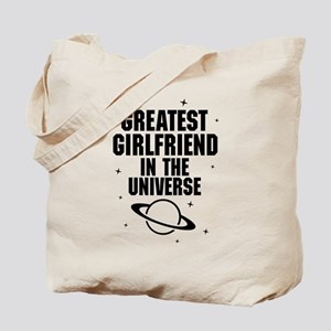 Greatest Girlfriend In The Universe Tote Bag