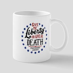 Give Me Liberty Mugs