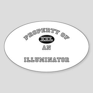 Property of an Illuminator Oval Sticker