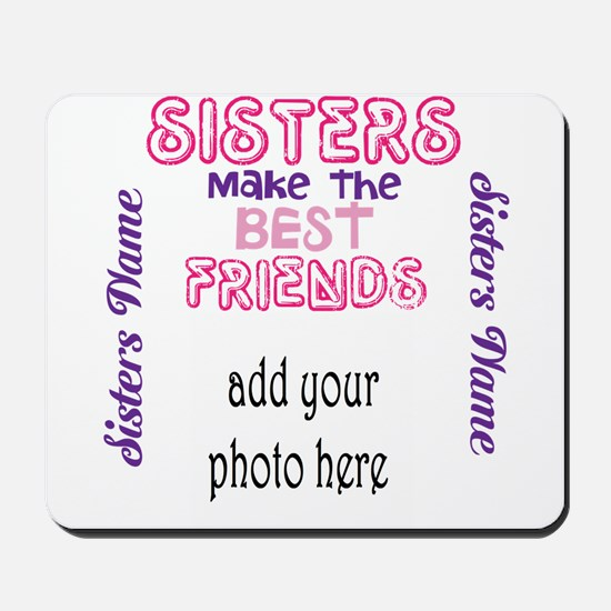 Sisters Make the Best Friends: Photo, name Mousepa
