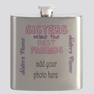 Sisters Make the Best Friends: Photo, name Flask