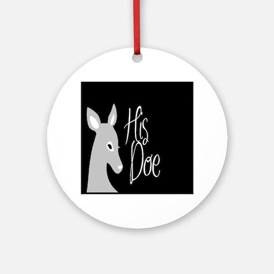 His Doe Round Ornament