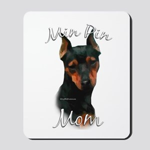 Min Pin Mom2 Mousepad