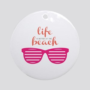 Life At Beach Round Ornament