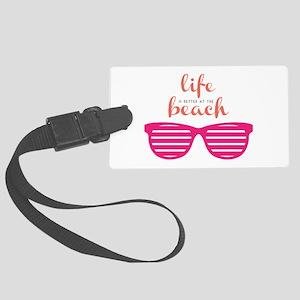 Life At Beach Luggage Tag