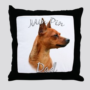 Min Pin Dad2 Throw Pillow