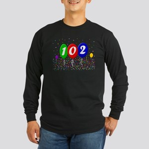 102nd Birthday Long Sleeve Dark T-Shirt