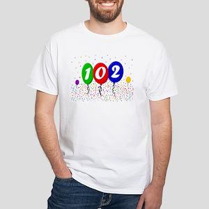 102nd Birthday White T-Shirt