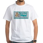 Find a New Friend White T-Shirt