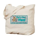 Find a New Friend Tote Bag