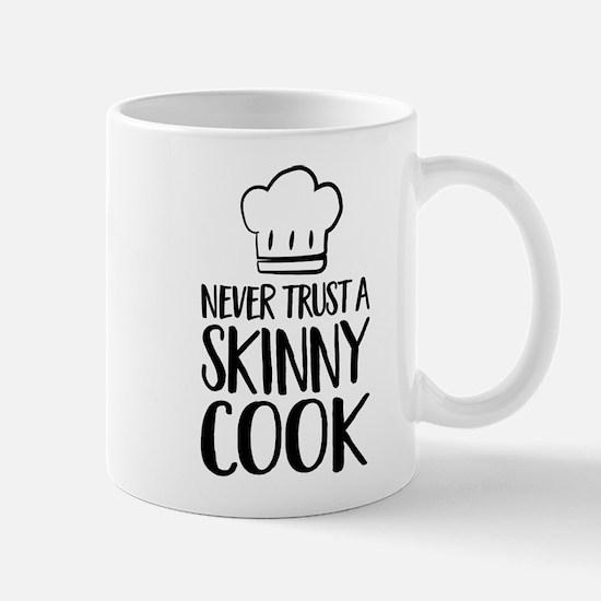 Never trust a skinny cook Mugs