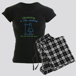 Chemistry is like cooking... Pajamas