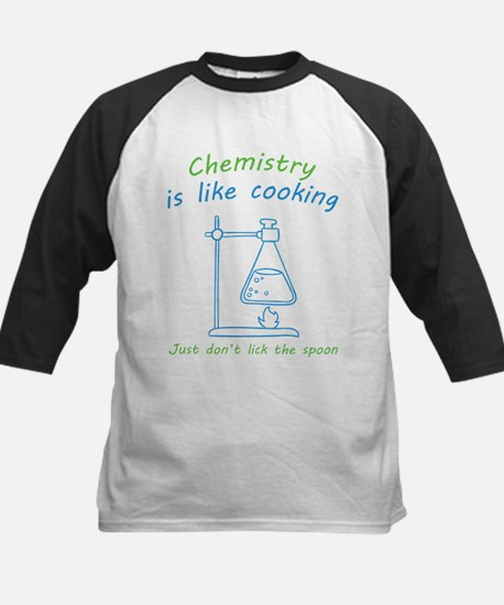 Chemistry is like cooking... Baseball Jersey