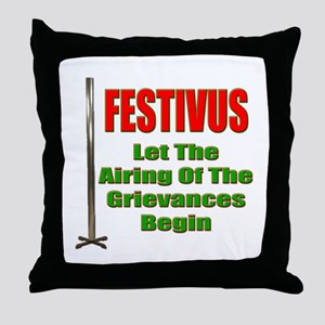 FESTIVUS™ - Airing Of The Grievances Throw Pillow