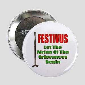 FESTIVUS™ - Airing Of The Grievances Button