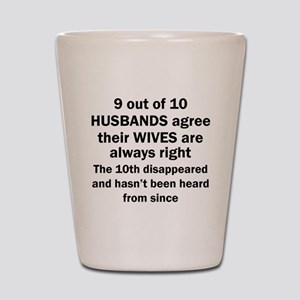 9 out of 10 HUSBANDS Shot Glass