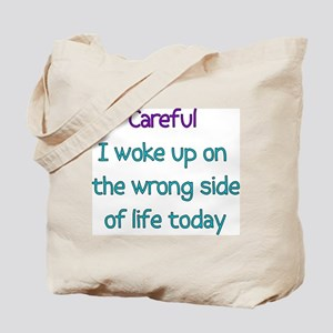 Wrong Side Of Life Tote Bag