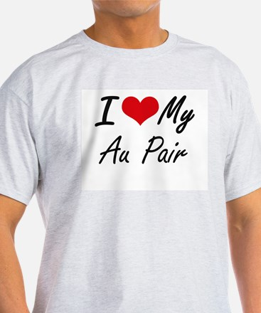 I love my Au Pair T-Shirt