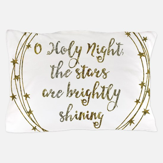 Brightly Shining Pillow Case