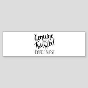 Genuine and Trusted Hospice Nurse Sticker (Bumper)