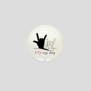 I Love My Dog Mini Button