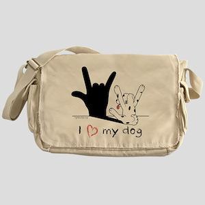 I Love My Dog Messenger Bag