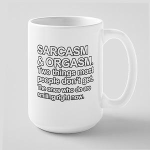 Funny Saying - Sarcasm and Orgasm Mugs