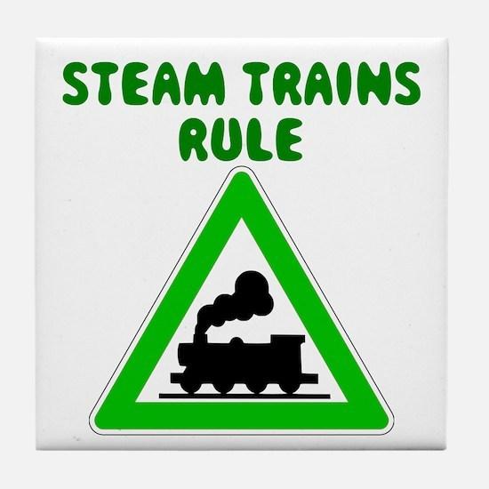 Steam Trains Rule Tile Coaster
