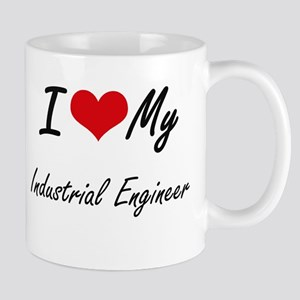 I love my Industrial Engineer Mugs
