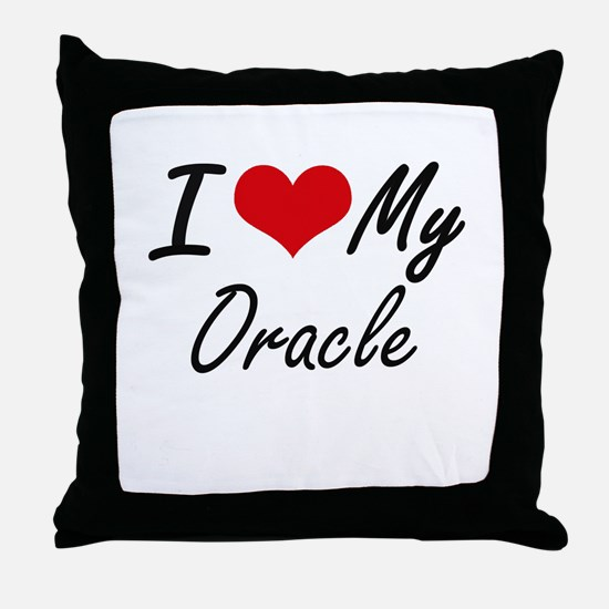 I love my Oracle Throw Pillow