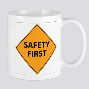 Safety First Sign Mugs