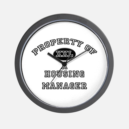 Property of a Housing Manager Wall Clock