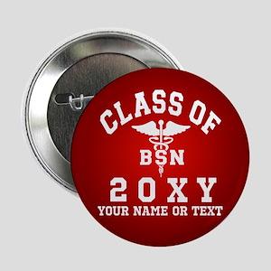 """Class of 20?? Nursing (BSN) 2.25"""" Button"""