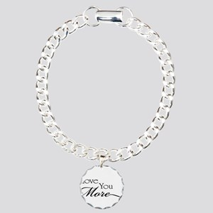 I love you more Charm Bracelet, One Charm