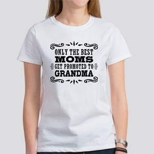 Best Moms Get Promoted To Grandma Women's T-Shirt