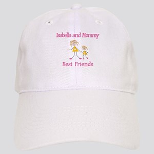 Isabella & Mommy - Friends Cap