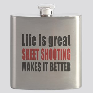 Life is great Skeet Shooting makes it better Flask