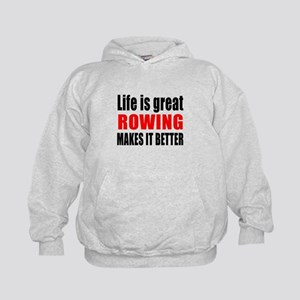 Life is great Rowing makes it better Kids Hoodie