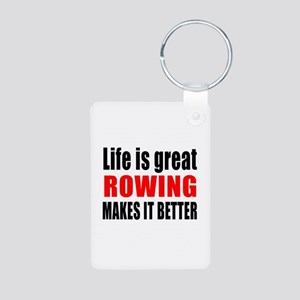 Life is great Rowing makes Aluminum Photo Keychain