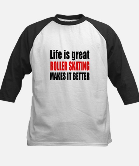 Life is great Roller Skating Kids Baseball Jersey