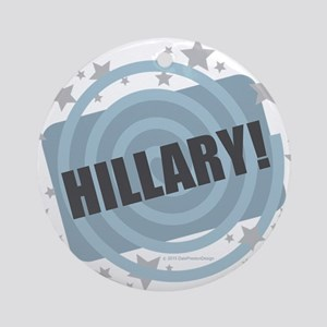 Hillary - Clinton Round Ornament