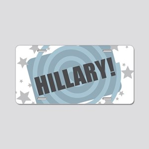 Hillary - Clinton Aluminum License Plate