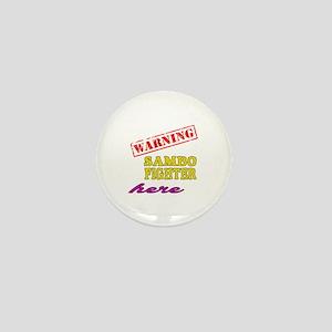 Warning Sambo Fighter Here Mini Button